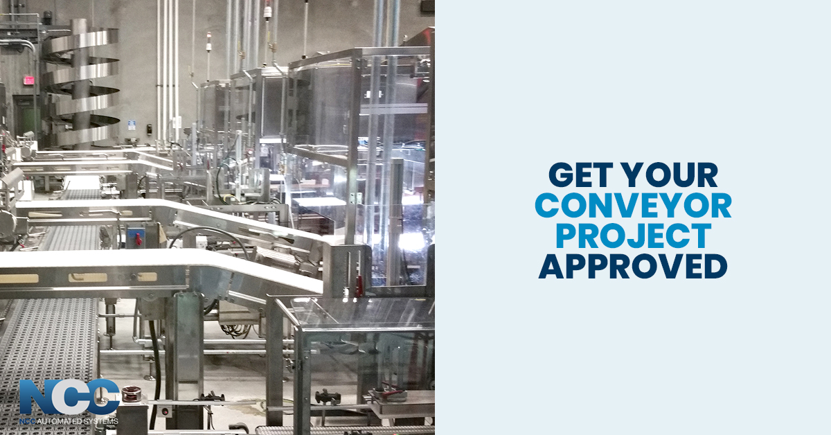 get your conveyor project approved